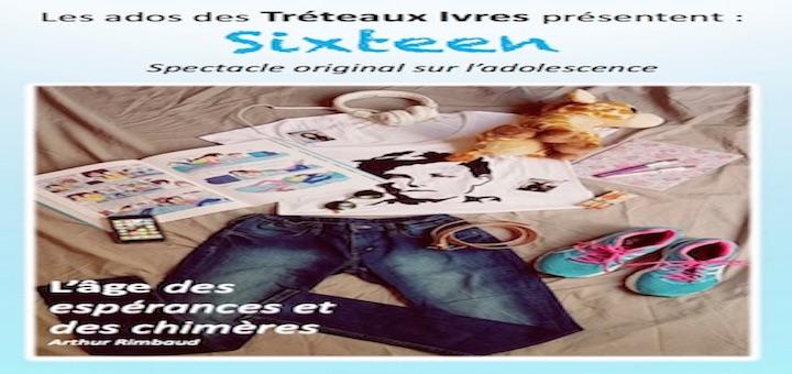 Les Ados des Tréteaux Ivres et les Sixteen